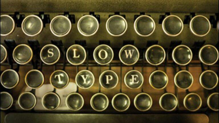 Slow Type