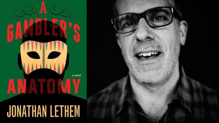 Jonathan Lethem Returns to Berkeley with A Gambler's Anatomy