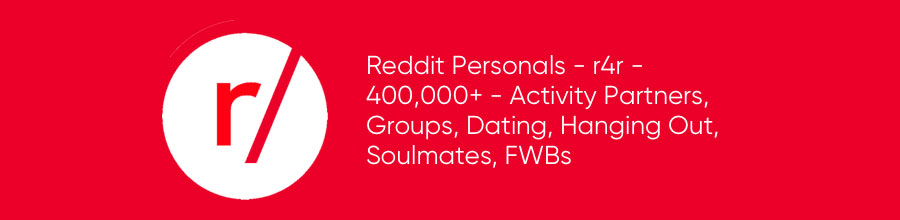 reddit dating, hanging out, groups